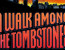 a walk among the tombstones-justin hall